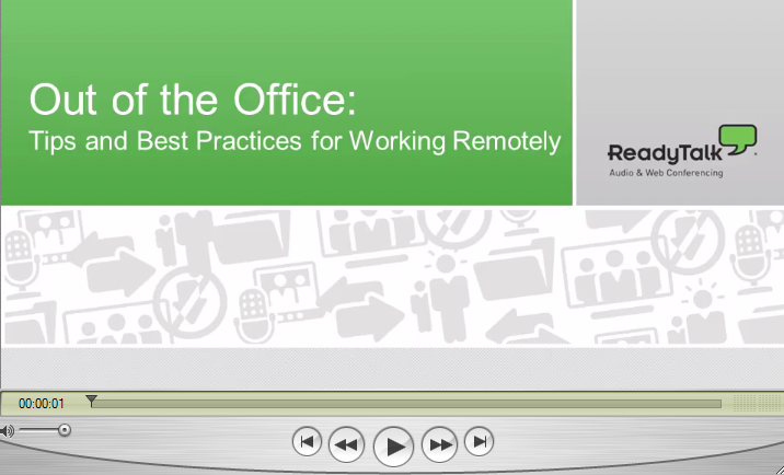 readytalk webinar How to Be a Successful Remote Workplace