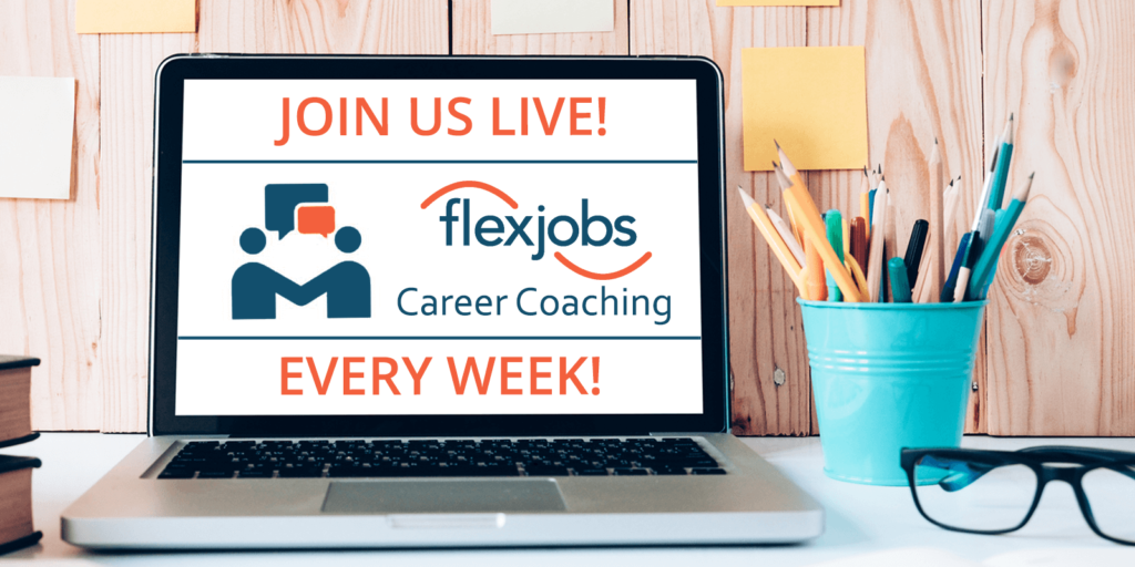 Twice-Weekly Live Career Coaching Q&As for FlexJobs Members