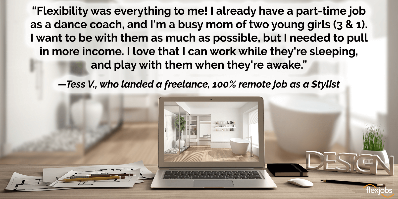 Tess V used FlexJobs to find a remote job as a stylist