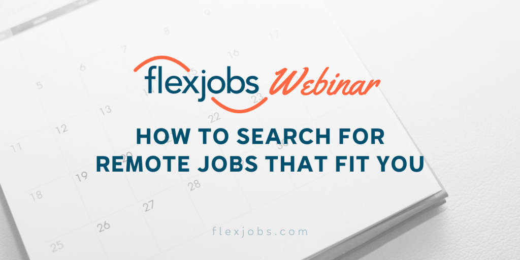 Search for Remote Jobs That Fit You