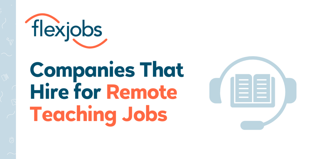 15 Companies That Hire For Online Teaching Jobs Flexjobs