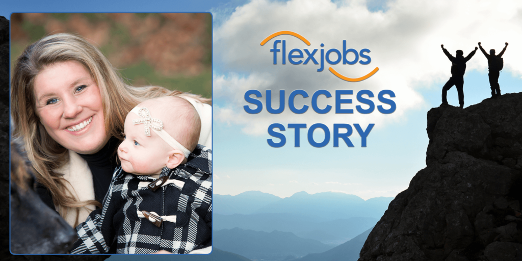 Woman Gains New Skills, Flexibility Using FlexJobs