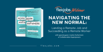 Navigating the New Normal: Landing a Remote Job and Succeeding as a Remote Worker (Webinar)