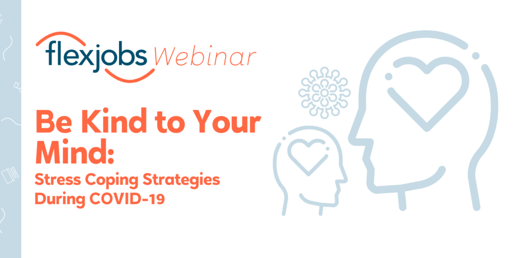mental health during covid_flexjobs webinar