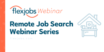 Remote Job Search Webinar Series: 8 Webinars