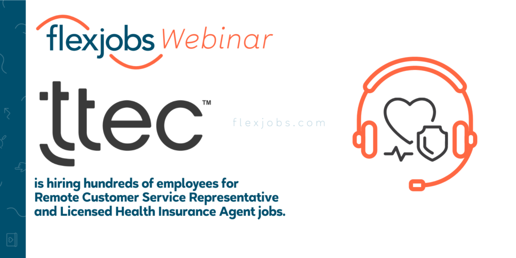 Employer Spotlight Webinar: Learn About Remote Positions With TTEC