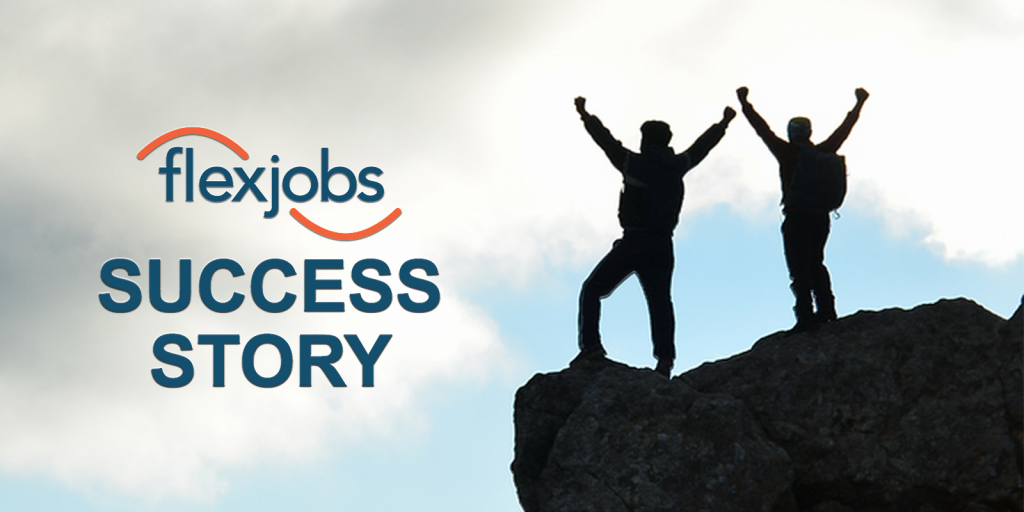 FlexJobs Members Find Executive-Level Success