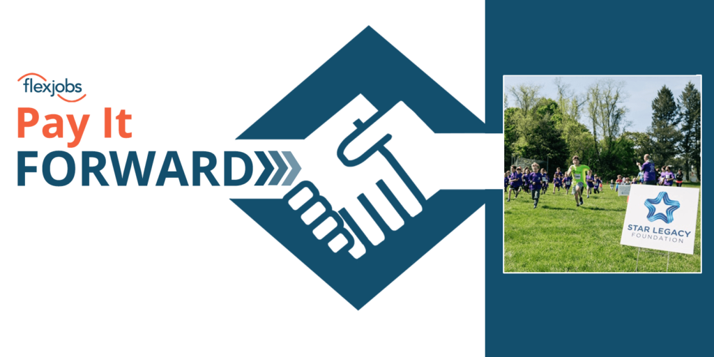 FlexJobs Team Member Pays It Forward: Star Legacy Foundation
