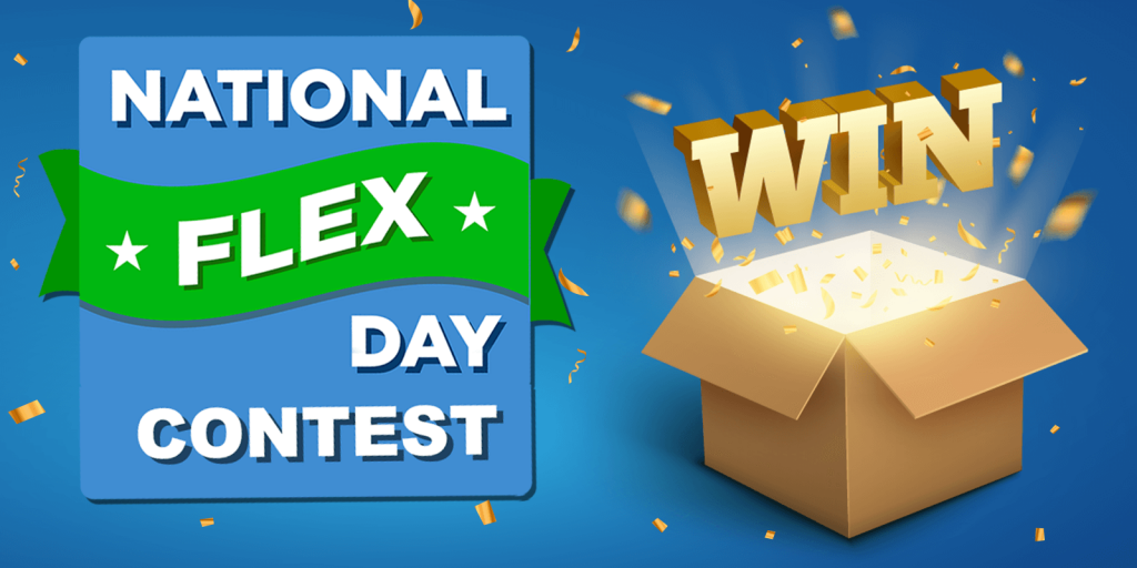 Celebrate National Flex Day and Win Contest Prizes!