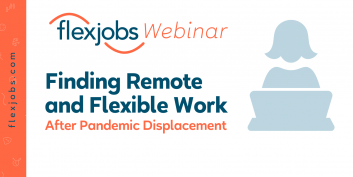 Finding Remote and Flexible Work After Pandemic Displacement (Webinar)