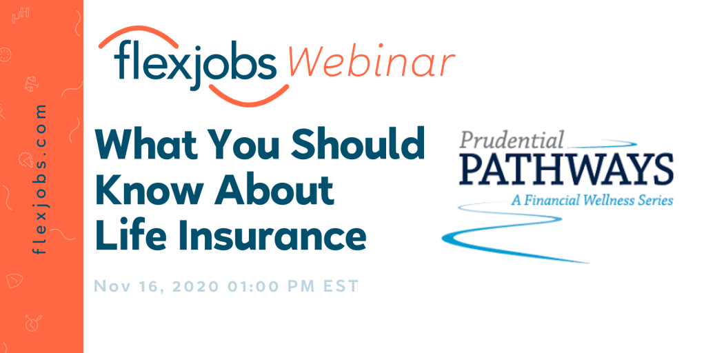 prudential pathways life insurance webinar flexjobs