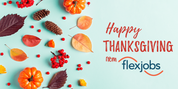 Happy Thanksgiving 2020 From the FlexJobs Team!