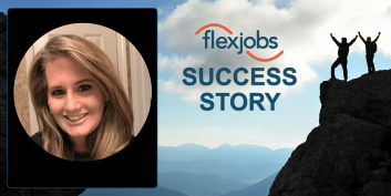Experienced Remote Worker Utilizes FlexJobs to Learn New Tricks, Find Remote Job