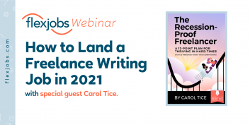 How to Land a Freelance Writing Job in 2021 With Special Guest Carol Tice (Webinar Recording)