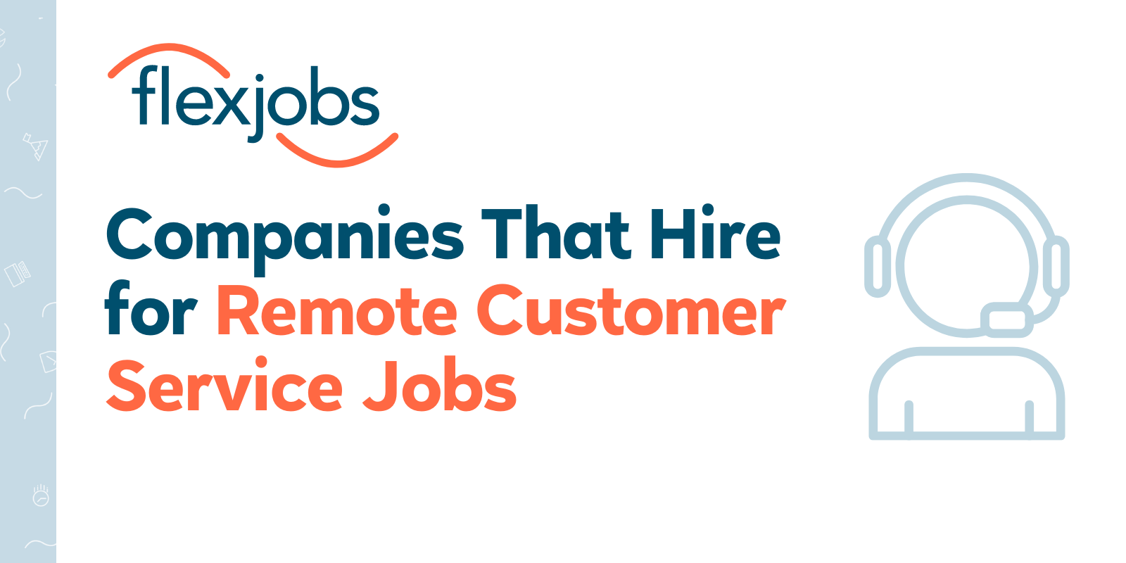 12 Companies That Hire For Remote Work From Home Customer Service Jobs Flexjobs